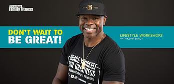 Don't Wait to Be Great! | Lifestyle Workshops